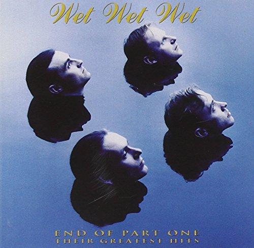 Wet Wet Wet - End Of Part One Their Greatest - Zortam Music