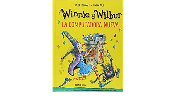 La computadora nueva / Winnies New Computer (Spanish Edition): Valerie Thomas, Korky Paul: 9786075271026: Amazon.com: Books