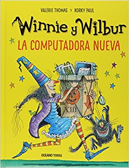 La computadora nueva / Winnies New Computer (Spanish Edition) (Spanish) Hardcover – March 30, 2018
