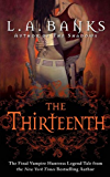 The Thirteenth: A Vampire Huntress Legend (Vampire Huntress Legend series Book 12)