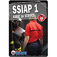 Livre SSIAP1 - Service de Sécurité Incendie et d'Assistance à Personnes - Agent de Service