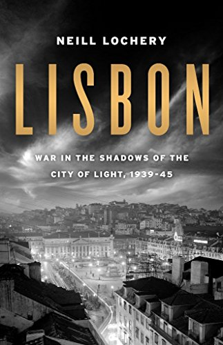 Amazon lisbon war in the shadows of the city of light 1939 lisbon war in the shadows of the city of light 1939 45 by fandeluxe Ebook collections