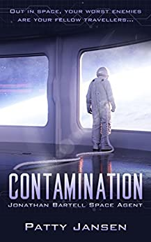 Contamination (Space Agent Jonathan Bartell Book 1) by [Jansen, Patty]