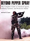 Beyond Pepper Spray, Michael E. Conti, 158160291X
