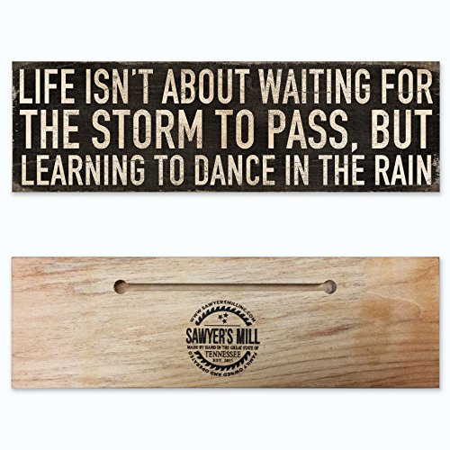 Life Isn't About Waiting for the Storm to Pass, But About Learning to Dance in the Rain – Handmade Wood Block Sign with Inspiring Quote for Home Wall …