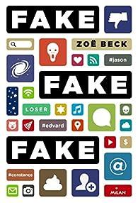 Fake fake fake par Zoë Beck