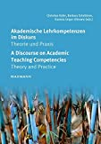 img - for Akademische Lehrkompetenzen im Diskurs - A Discourse on Academic Teaching Competencies: Theorie und Praxis - Theory and Practice book / textbook / text book