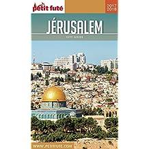 JÉRUSALEM 2018/2019 Petit Futé (City Guide) (French Edition)