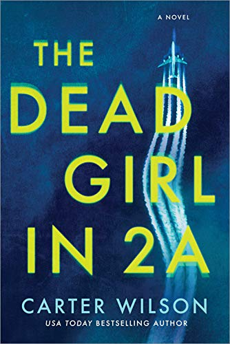 The Dead Girl in 2A: A Novel (Best Pen Company In The World)