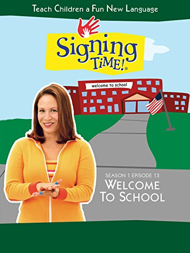 Signing Time Season 1 Episode 13: Welcome to School by