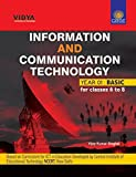 CBSE Information and Communication Technology - Year 01 Basic (ICT) for Class 6, 7, 8