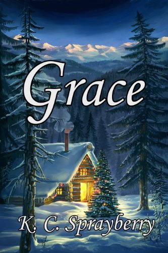 Grace by [Sprayberry, K.C.]