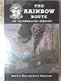 The Rainbow Route, Robert E. Sloan and Carl A. Skowronski, 0913582123