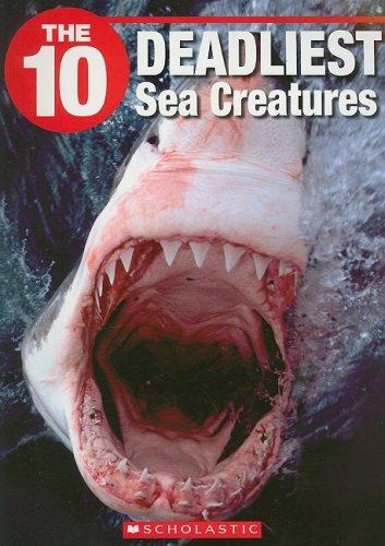 The 10 Deadliest Sea Creatures (The Ten) ebook