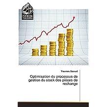 OPTIMISATION DU PROCESSUS DE GESTION DU STOCK