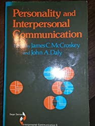 Personality and Interpersonal Communication (SAGE Series in Interpersonal Communication)