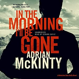 In the Morning I'll Be Gone Audiobook