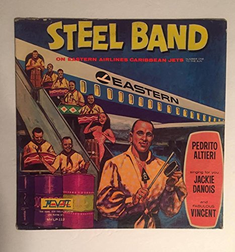 Pedrito Altieri Steel Band On Eastern Airlines Caribbean Jets With Autographed Fabulous Vincent Irene Lang (Comes with CD Transfer)