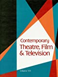 Contemporary Theatre, Film and Television, Thomas Riggs, 1414439946
