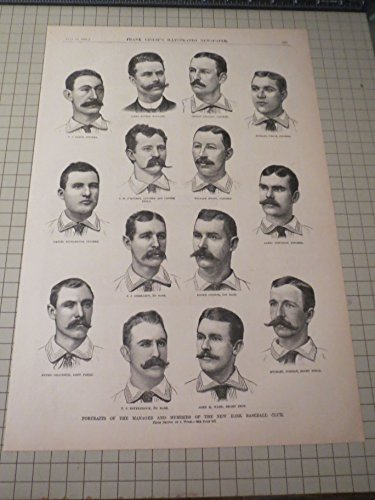 "1886 Franks Leslie's Illustrated ""Portraits of the Foreman and Members of the New York Baseball Club"" (John Ward, Michael Welch, Tim Keefe, James Murtrie, Roger Conner,etc) - 19th Century Baseball"