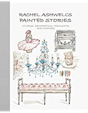 Rachel Ashwell's Painted Stories: Vintage, decorating, thoughts, and whimsy