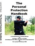 The Personal Protection Handbook, Leonard M. Breure, 1418401471