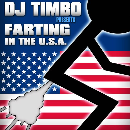 Farting in the USA (Miley Cyrus Parody) Silent But Deadly Party Mix