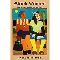 Black Women as Cultural Readers