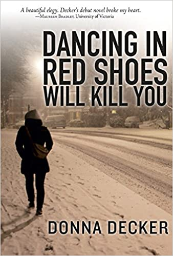 dancing in red shoes will kill you donna decker 9781771332019