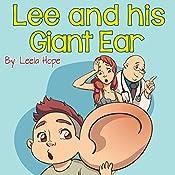 Lee and His Giant Ear | Leela Hope