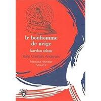 Le Bonhomme De Neige - Kardan Adam Fransızca Hikayeler Seviye 2