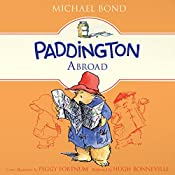 Paddington Abroad | Michael Bond