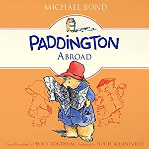 Paddington Abroad Audiobook
