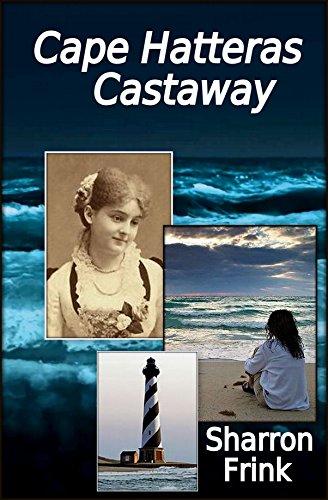 (Cape Hatteras Castaway)