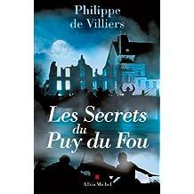 Les Secrets du Puy du Fou (French Edition)