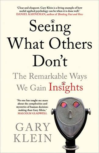 Seeing What Others Don't: The Remarkable Ways We Gain