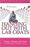 Hanging Out with Lab Coats, Wendi Fox Pedicone, 097689971X