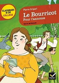 Le Bourricot, Pour l'annonce par Pierre Gripari