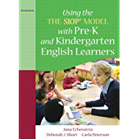 Using THE SIOP® MODEL with Pre-K and Kindergarten English Learners (SIOP Series) (English Edition)