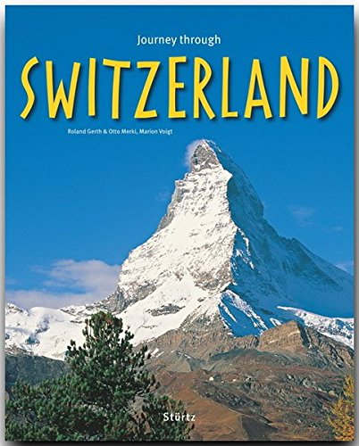 - Journey Through Switzerland (Journey Through series)