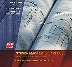 Steven Mackey: Dreamhouse
