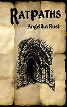 Ratpaths (Tales of Istonnia Book 1) by [Rust, Angelika]