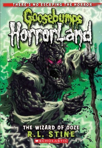Wizard of Ooze (Goosebumps Horrorland) of Stine, R.L. 1st (first) Edition on 04 October 2010