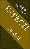 etech llc - E-Tech: Survival