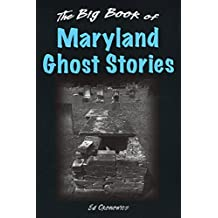 The Big Book of Maryland Ghost Stories (Big Book of Ghost Stories)