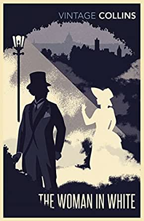 The Woman in White (Vintage Classics) (English Edition)