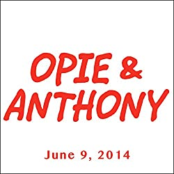 Opie & Anthony, Jenny Hutt, June 9, 2014