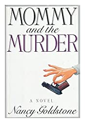 Mommy and the Murder: A Novel