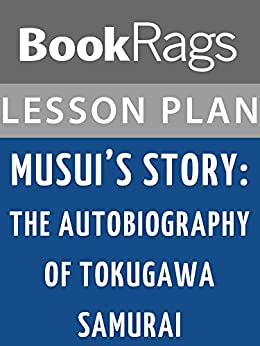 Musui's Story: The Autobiography of a Tokugawa Samurai Summary & Study Guide
