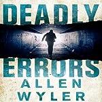 Deadly Errors | Allen Wyler